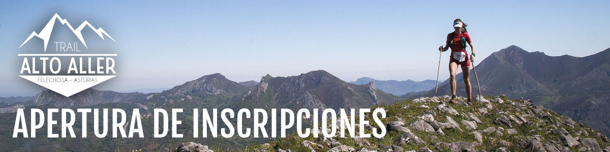 Apertura Inscripciones Trail Alto Aller